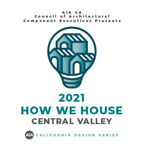 California Design Series - How We House   AIA CV